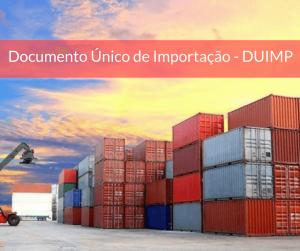 DUIMP – Documento único de imprtação